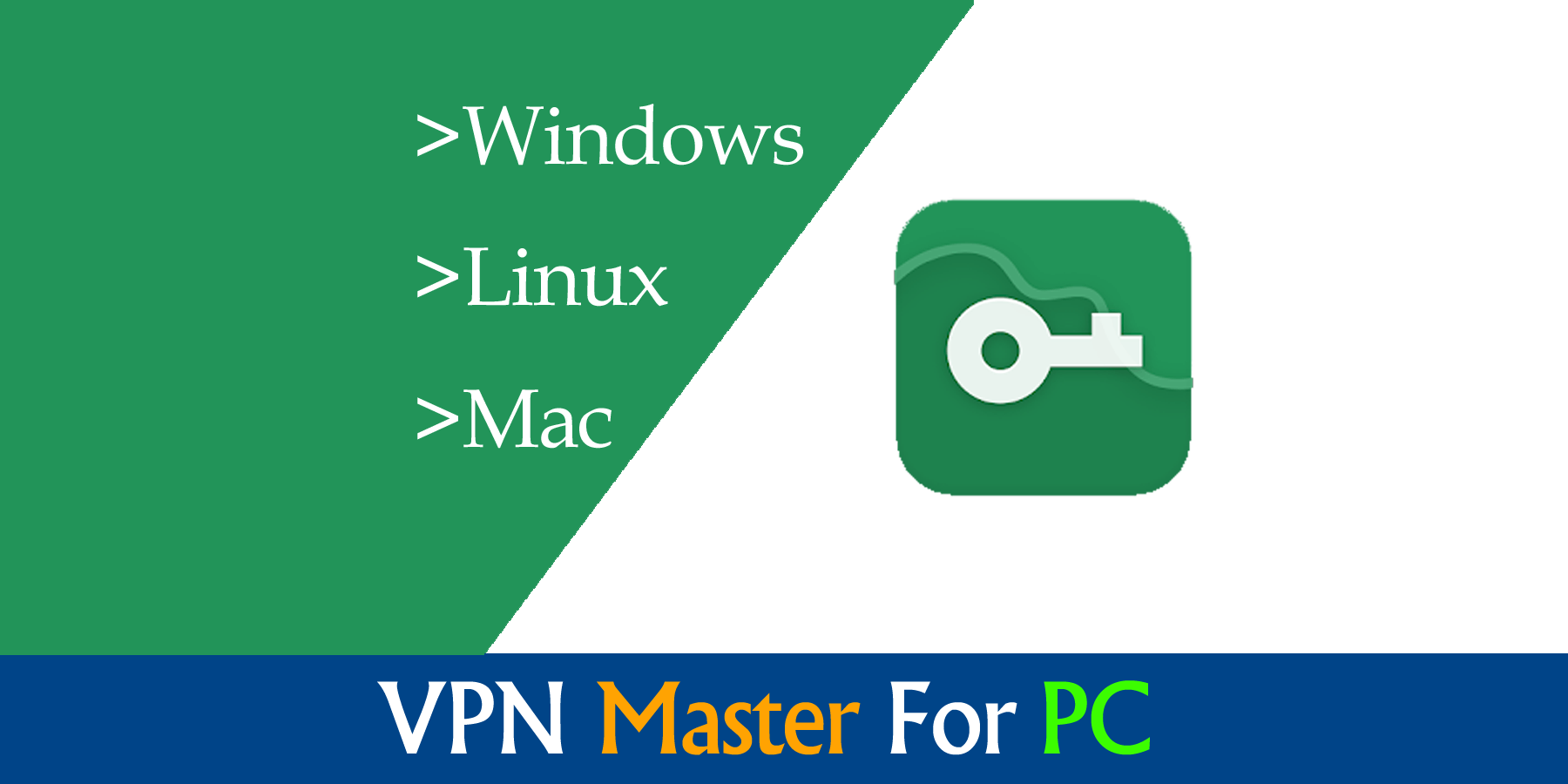 VPN Master For PC Windows Mac Free Download Newest Version
