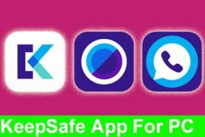 get keepsafe for PC