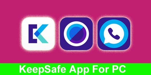Download KeepSafe App For PC Windows Mac